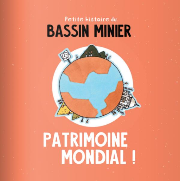 Un joli livre illustré pour découvrir l'Histoire du Bassin Minier