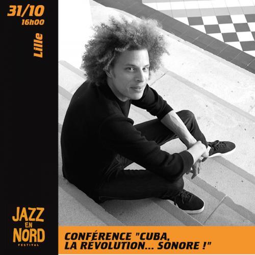 Cuba, la révolution… sonore ! – Conférence