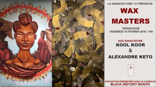 Wax Masters, une expo de Kool Koor & Alexandre Keto