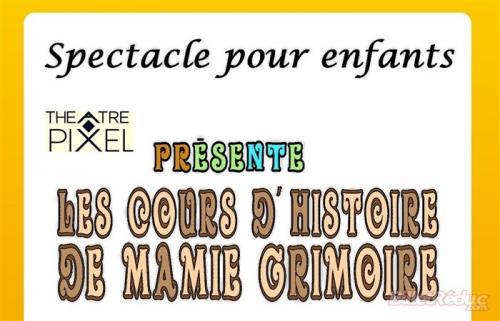 Les cours d'histoire de Mamie Grimoire