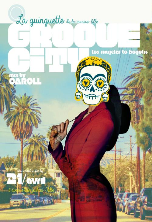 Groove City Mix by Caroll à la Guinguette