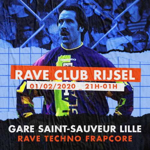 Rave Club Rijsel à Saint-Sauveur