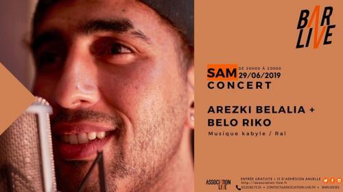 Belo Riko & Arezki Belalia au Bar Live