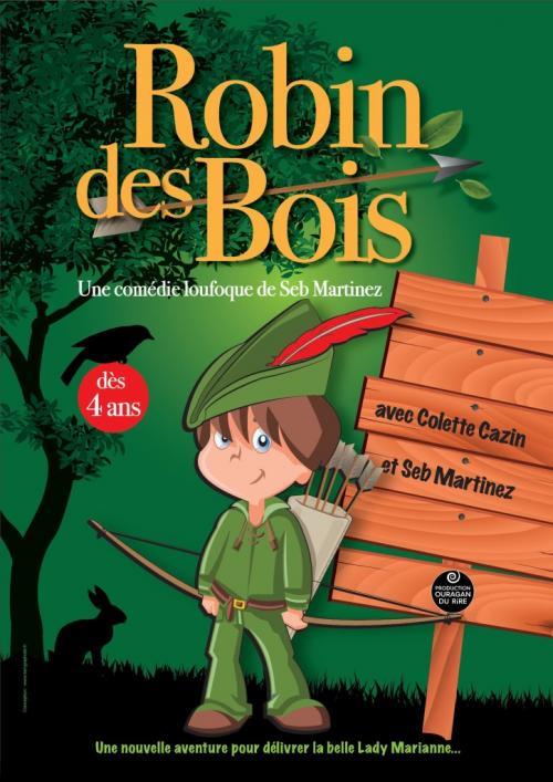 Robin des Bois, une comédie loufoque