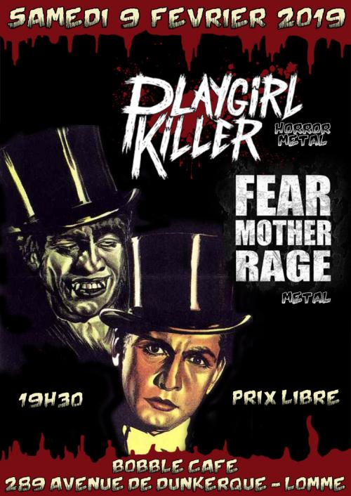 Playgirl Killer + Fear Mother Rage