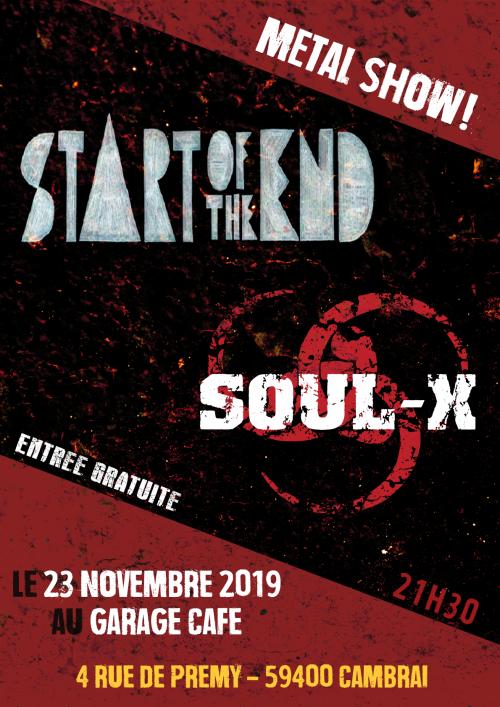 Start of the End + Soul-X au Garage café