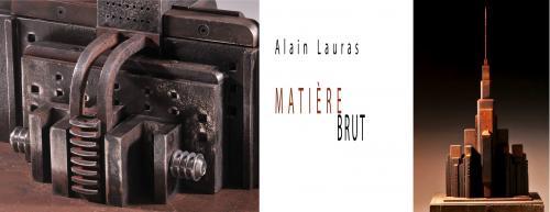 Alain Lauras / Matière brut
