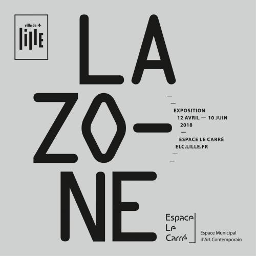 Exposition La Zone