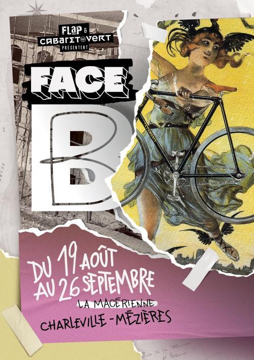 Face B, le festival imaginé par Le Cabaret Vert et l'asso FLaP
