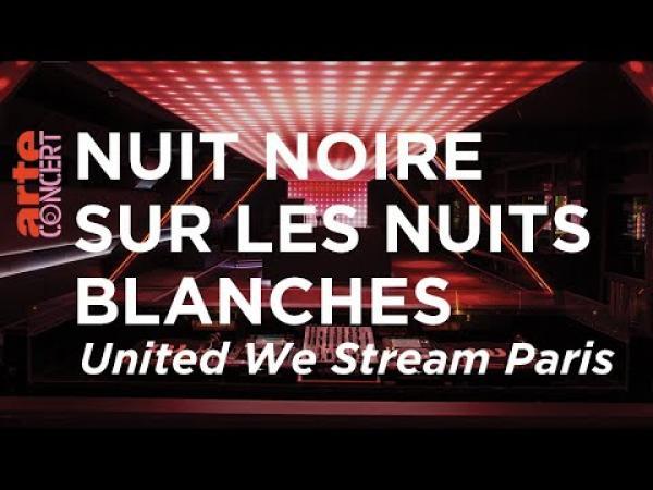 Un documentaire Arte revient sur le projet «United We Stream» en soutien au milieu de la nuit