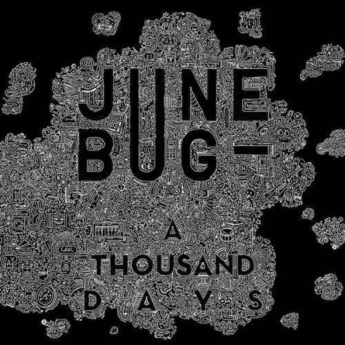 Le retour de June Bug avec «A Thousand Days»