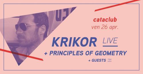 Krikor (live) + Principles of Geometry