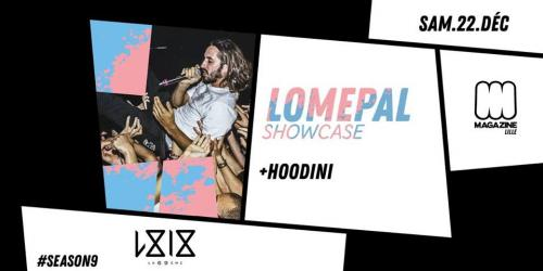 Lomepal – Showcase + Hoodini