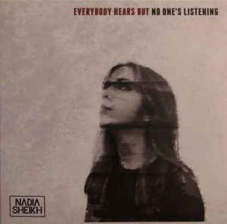 Nadia Sheikh, son EP « Everybody hears but no one's listening »