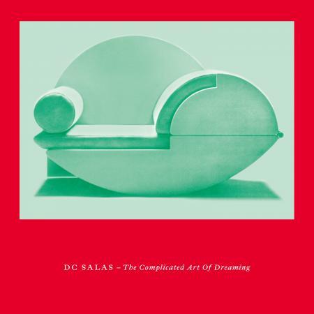 Le belge DC Salas sort un nouvel EP « The Complicated Art Of Dreaming »
