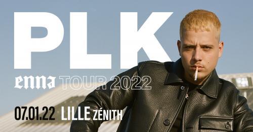 PLK en concert au Zénith de Lille