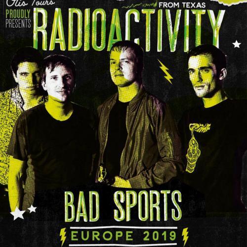 Radioactivity + Bad Nerves + Bad Sports