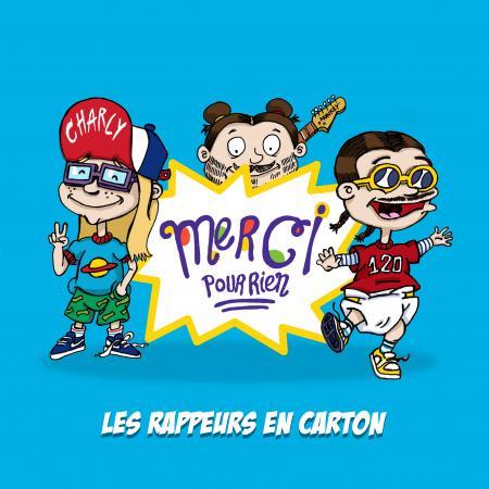"Les Rappeurs en Carton en mode Razmoket avec ""Merci pour rien"""