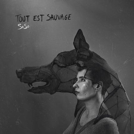 SaSo – Son premier album «Tout est Sauvage»