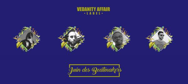 Vedanity Affair lance le « Juin des Beatmakers »