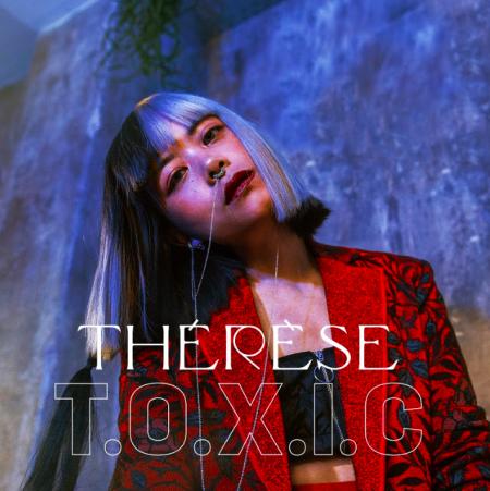 Thérèse, son premier single T.O.X.I.C. entre self love et positivité