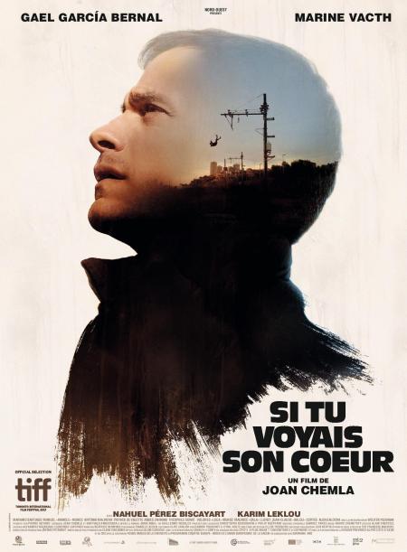 «Si tu voyais son cœur» : Gael García Bernal, Marine Vacth, Nahuel Perez Biscayart, Karim Leklou dans un premier film impressionnant