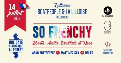 SO Frenchy le 14 juillet avec La Lilloise & Boatpeople
