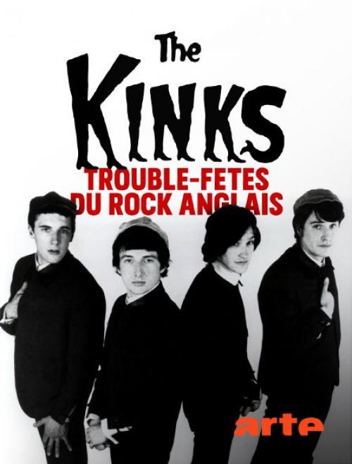 The Kinks, trouble-fêtes du rock anglais