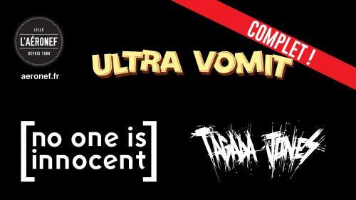 Ultra Vomit + No One Is Innocent + Tagada Jones